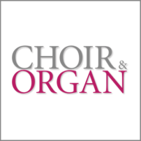 Choir and Organ Magazine