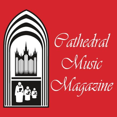 Cathedral Music Magazine